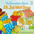 Image for The Berenstain Bears and a Job Well Done