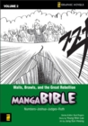 Image for Manga Bible : v. 2 : Walls, Brawls, and the Great Rebellion - Numbers-Joshua-Judges-Ruth