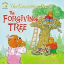 Image for The Berenstain Bears and the Forgiving Tree