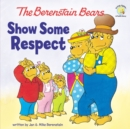 Image for The Berenstain Bears Show Some Respect