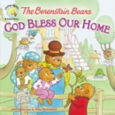 Image for The Berenstain Bears: God Bless Our Home