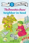 Image for The Berenstain Bears' Neighbor in Need : Level 1