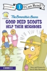 Image for The Berenstain Bears Good Deed Scouts Help Their Neighbors : Level 1