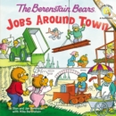 Image for The Berenstain Bears: Jobs Around Town