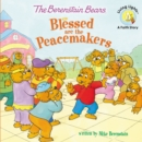 Image for The Berenstain Bears Blessed are the Peacemakers