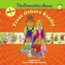 Image for The Berenstain Bears Treat Others Kindly