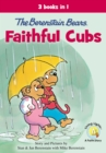 Image for The Berenstain Bears, Faithful Cubs : 3 Books in 1