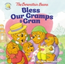 Image for The Berenstain Bears Bless Our Gramps and Gran