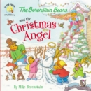 Image for The Berenstain Bears and the Christmas Angel