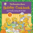 Image for The Berenstain Bears' Holiday Cookbook : Cub-Friendly Cooking With an Adult