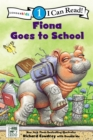 Image for Fiona Goes to School : Level 1