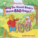 Image for Why do good bears have bad days?