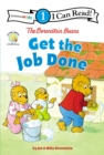 Image for The Berenstain Bears Get the Job Done : Level 1