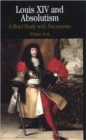 Image for Louis XIV and absolutism  : a brief study with documents