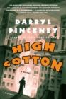 Image for High Cotton : A Novel
