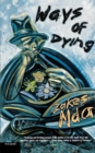 Image for Ways of Dying : A Novel