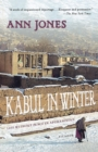 Image for Kabul in winter  : life without peace in Afghanistan
