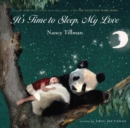 Image for It's Time to Sleep, My Love