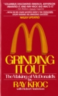 Image for Grinding it out : The Making of Mcdonalds