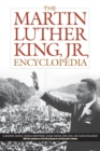 Image for The Martin Luther King, Jr. encyclopedia