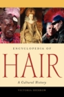 Image for Encyclopedia of hair  : a cultural history