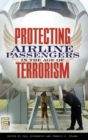 Image for Protecting Airline Passengers in the Age of Terrorism