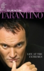 Image for Quentin Tarantino : Life at the Extremes