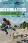 Image for Skateboarding : The Ultimate Guide