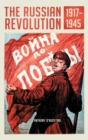 Image for The Russian Revolution, 1917-1945