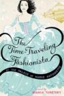 Image for The time-traveling fashionista at the palace of Marie Antoinette