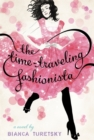 Image for The time-traveling fashionista  : a novel