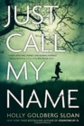 Image for Just Call My Name