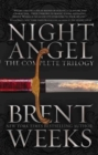 Image for Night Angel : The Complete Trilogy