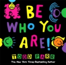 Image for Be who you are