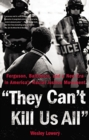 Image for They Can't Kill Us All : Ferguson, Baltimore, and a New Era in America's Racial Justice Movement