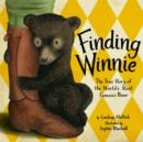 Image for Finding Winnie : The True Story of the World's Most Famous Bear