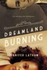 Image for Dreamland burning
