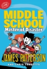 Image for Middle School: Master of Disaster
