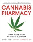 Image for Cannabis pharmacy  : the practical guide to medicinal marijuana
