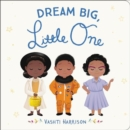 Image for Dream Big, Little One