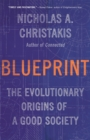 Image for Blueprint : The Evolutionary Origins of a Good Society