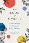 Image for The Book of Myself (New edition) : A Do-It-Yourself Autobiography in 201 Questions