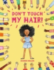 Image for Don't touch my hair!