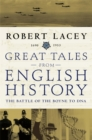 Image for Great tales from English history: The Battle of the Boyne to DNA, 1690-1953
