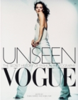 Image for Unseen Vogue  : the secret history of fashion photography