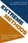 Image for Extreme Methods : Innovative Approaches to Social Science Research