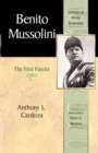 Image for Benito Mussolini : The First Fascist
