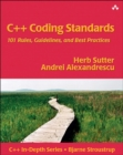 Image for C++ coding standards  : 101 rules, guidelines, and best practices