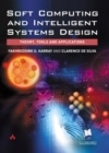 Image for Soft computing and intelligent systems design  : theory, tools and applications