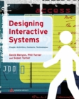 Image for Designing interactive systems  : people, activities, contexts, technologies